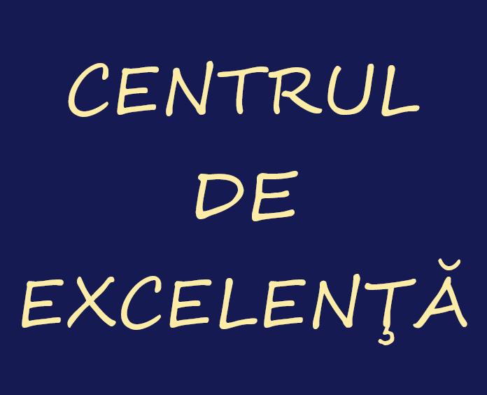 Centrul de excelenţă