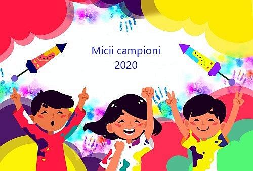 """Lista FINALĂ cu elevii înscriși pentru concursul """"Micii Campioni"""" 2020"""